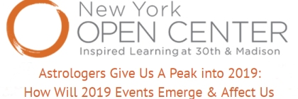 New York Open Center 2019 Astrology Prediction Panel - Virginia Bell, Diana Brownstone, Anne Ortelee, Jenny Lynch, Mitchel S. Lewis, William Stickevers, Hosted by Alan Steinfeld