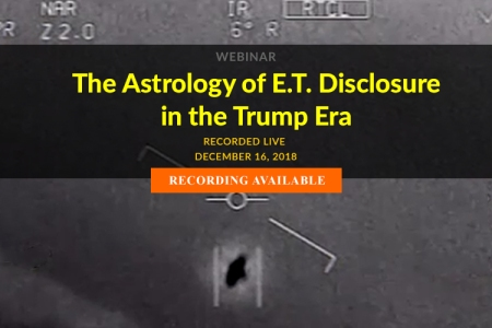 WEBINAR RECORDING (5 hours): The Astrology of E.T. Disclosure in the Trump Era - by William Stickevers - Recorded Live: December 16, 2018