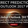 Correct Predictions from the Global Outlook 2017 Webinar by William Stickevers